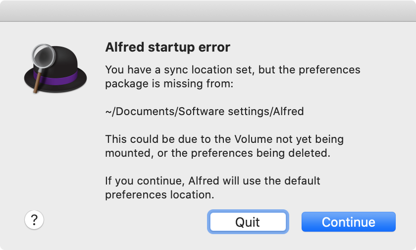 Screenshot: Alfred showing an error message: 'You have a sync location set, but the preferences package is missing'